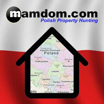 Mamdom.com - Polish property hunting